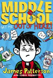 Middle School Get Me Out Of Here Free Preview The First 19 Chapters  Book PDF