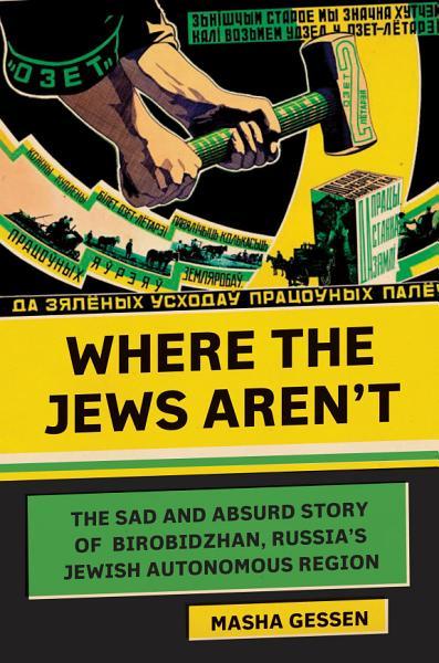 Download Where the Jews Aren t Book