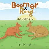 Boomer and Rang: The Wallabies
