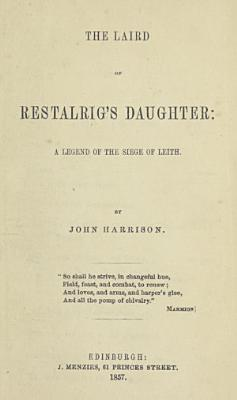 The Laird of Restalrig s Daughter PDF