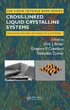 Cross Linked Liquid Crystalline Systems PDF