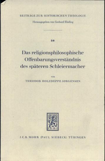 Das religionsphilosophische Offenbarungsverst  ndnis des sp  teren Schleiermacher PDF