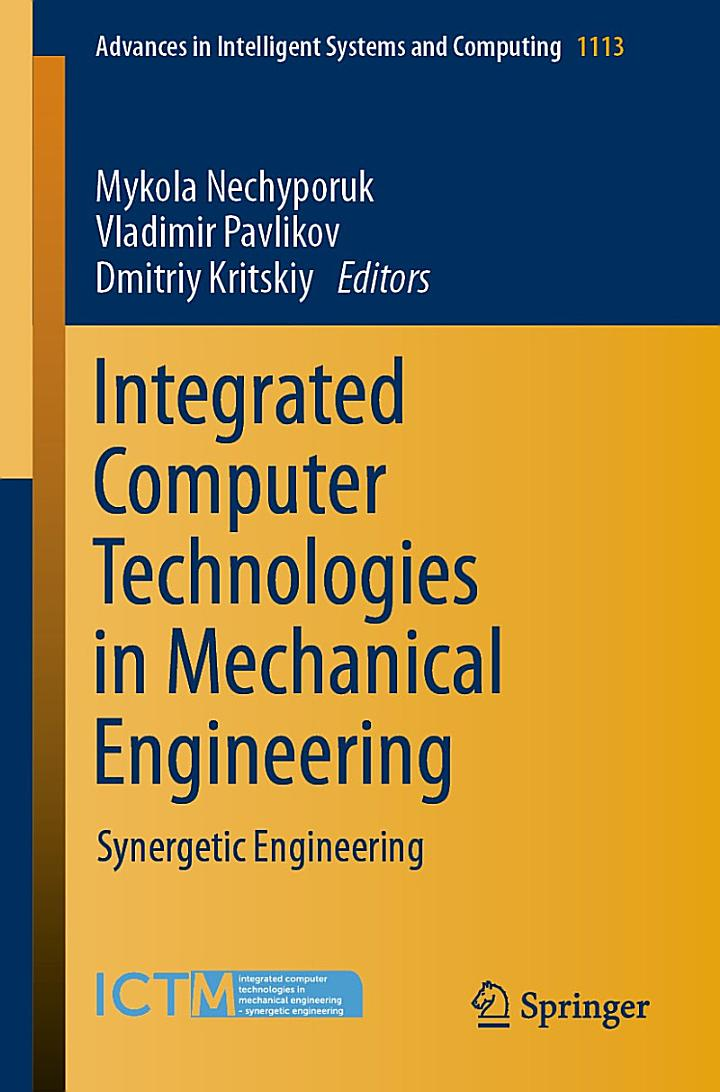 Integrated Computer Technologies in Mechanical Engineering