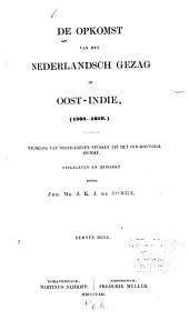 De Øpkomst van het Nederlandsch gezag in Oost-Indie ...: Verzameling van onuitgegeven stukken uit het Øud-koloniaal archief ...