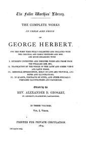 The Complete Works in Verse and Prose of George Herbert ...: Volume 21