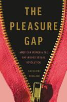 The Pleasure Gap PDF