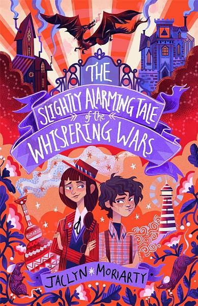 Download The Slightly Alarming Tale of the Whispering Wars Book