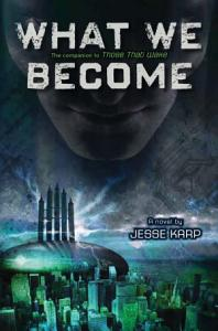 What We Become Book