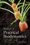 Koepf s Practical Biodynamics
