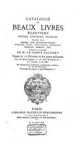 Catalogue de vente des livres de G. S. Kalnoky, du 10 à 12 fevrier 1870