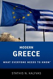 Modern Greece: What Everyone Needs to Know?