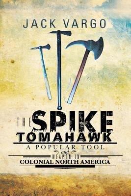 The Spike Tomahawk PDF