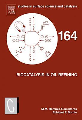 Biocatalysis in Oil Refining