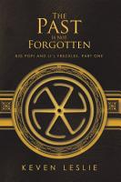 The Past Is Not Forgotten PDF