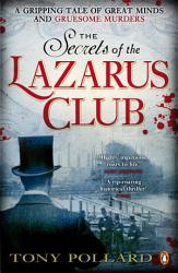 The Secrets Of The Lazarus Club Book PDF