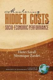 Mastering Hidden Costs and SocioEconomic Performance