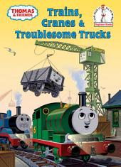 Trains, Cranes and Troublesome Trucks (Thomas & Friends)