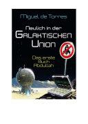 Neulich in der Galaktischen Union   das erste Buch Abdullah