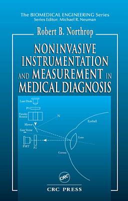 Noninvasive Instrumentation and Measurement in Medical Diagnosis PDF