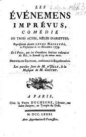 Les Événemens Imprévus: Comédie En Trois Actes, Mêlée D'Ariettes