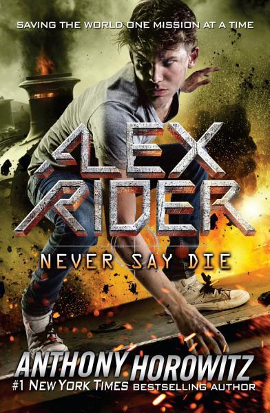 Download Never Say Die Book