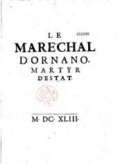 Le Marechal d'Ornano, martyr d'estat