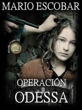 Operación Odessa: Saga Misión Verne 3