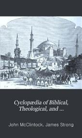 Cyclopædia of Biblical, Theological, and Ecclesiastical Literature: Volume 12