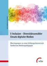 E Inclusion   Diversit  tssensibler Einsatz digitaler Medien PDF