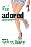 Adored  An It Girl Novel PDF