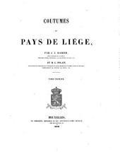 Coutumes du pays de Liège: door J. J. Raikem, M. L. Polain