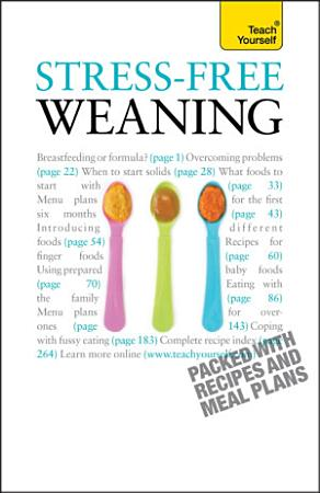 Stress Free Weaning  Teach Yourself PDF