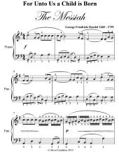 For Unto Us a Child Is Born Easy Piano Sheet Music