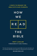 How We Read The Bible