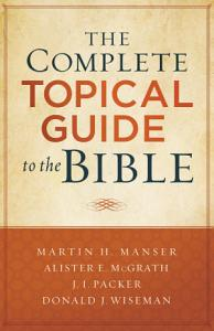 The Complete Topical Guide to the Bible PDF