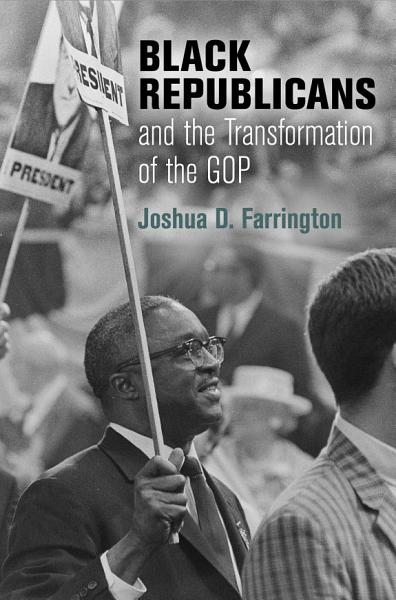 Download Black Republicans and the Transformation of the GOP Book