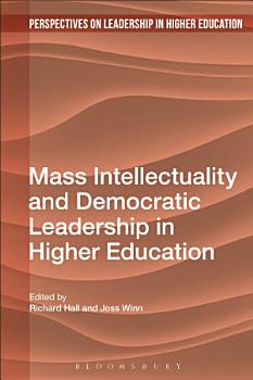 Mass Intellectuality and Democratic Leadership in Higher Education PDF