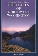 A Fisherman's Guide to Selected High Lakes of Northwest Washington