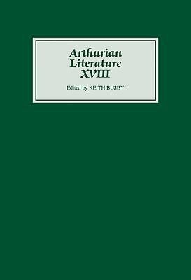 Arthurian Literature XVIII PDF