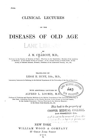 Clinical Lectures on the Diseases of Old Age