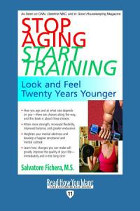 Stop Aging Start Training PDF