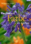 Faszination Farbe im Garten PDF