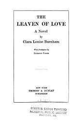 The leaven of love: a novel