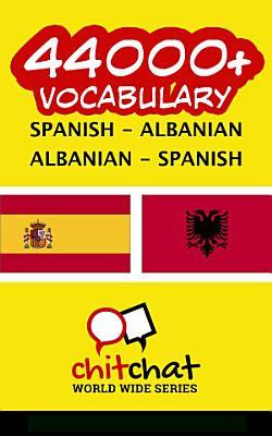 44000  Spanish   Albanian Albanian   Spanish Vocabulary