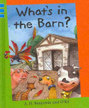 What s in the Barn