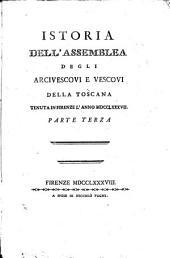 Istoria dell'assemblea degli arcivescovi e vescovi della Toscana, tenuta in Firenze l'anno 1787...