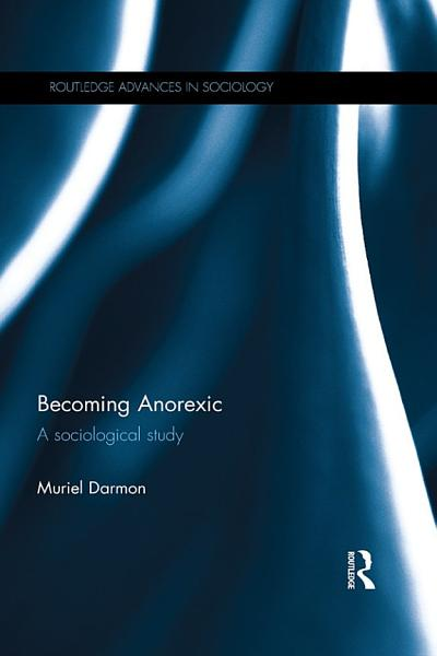 Download Becoming Anorexic Book