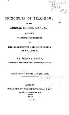 Principles of Teaching  Or  The Normal School Manual PDF