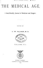 The Medical Age: Volume 7