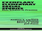 Exemplary Elementary Social Studies: Case Studies in Practice